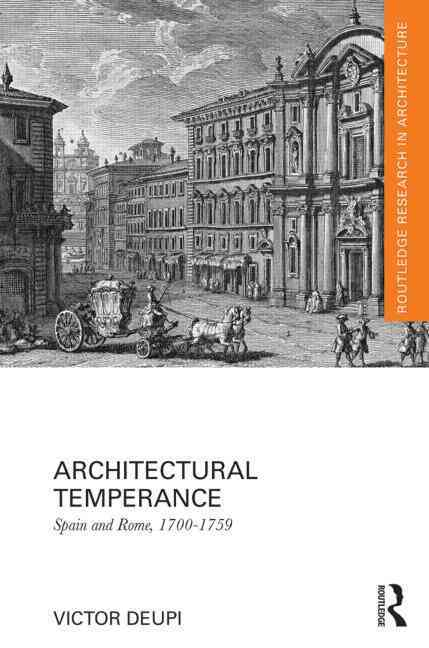 Architectural Temperance By Deupi, Victor